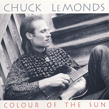 "Chuck LeMonds ""Colour of the Sun"""