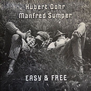 "EX 79 Hubert Dohr & Manfred Sumper ""Easy & Free"""